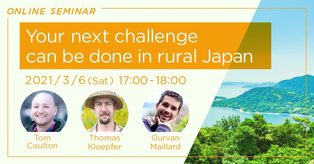 Online event :Your next challenge can be done in rural Japan
